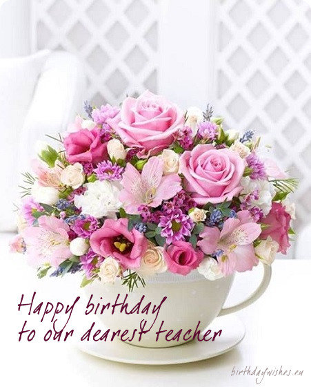 Happy Birthday to our dearest Teacher wonderful wallpaper wishes