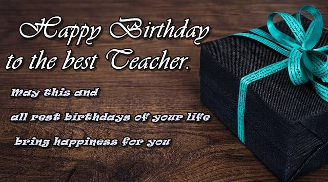 Happy Birthday to the best Teacher fantastic gift greeting message