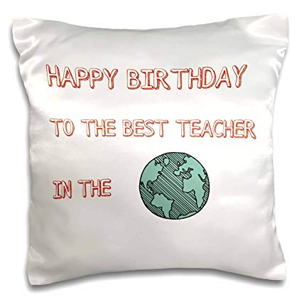 Happy Birthday to the best Teacher in this world sweet pillow messages