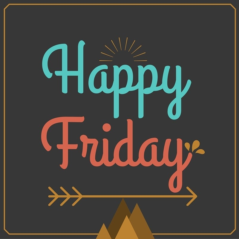 Happy Friday Friday Quotes