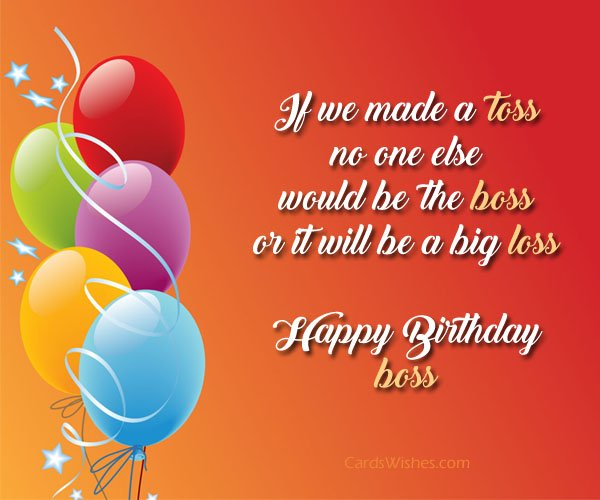 If We Made A Toss No One Happy Birthday Boss Dashing Wishes