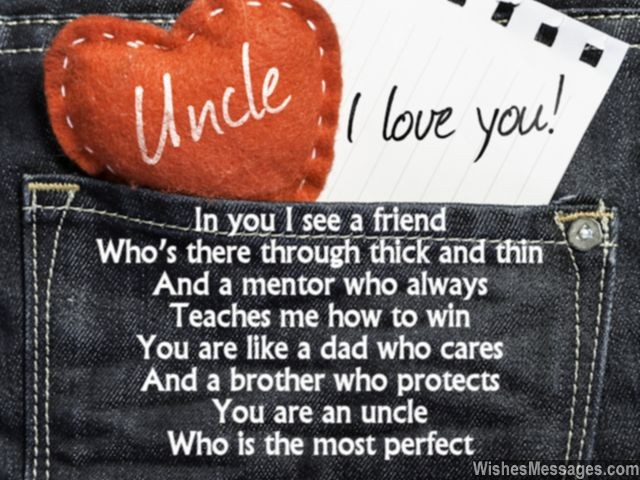 In you I see a friend who's there through thick and Happy Birthday Uncle best messages wishes