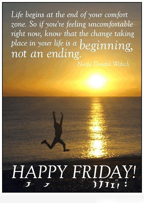 Life Begins At The Friday Quotes