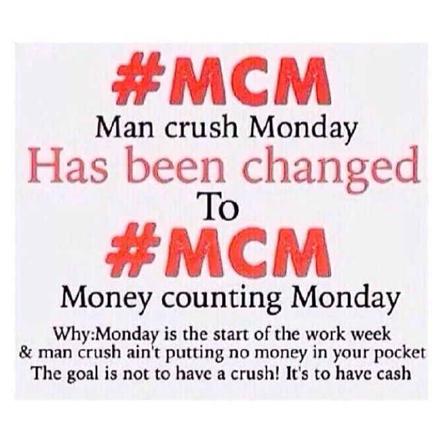Man Crush Monday Has Been Mcm Quotes