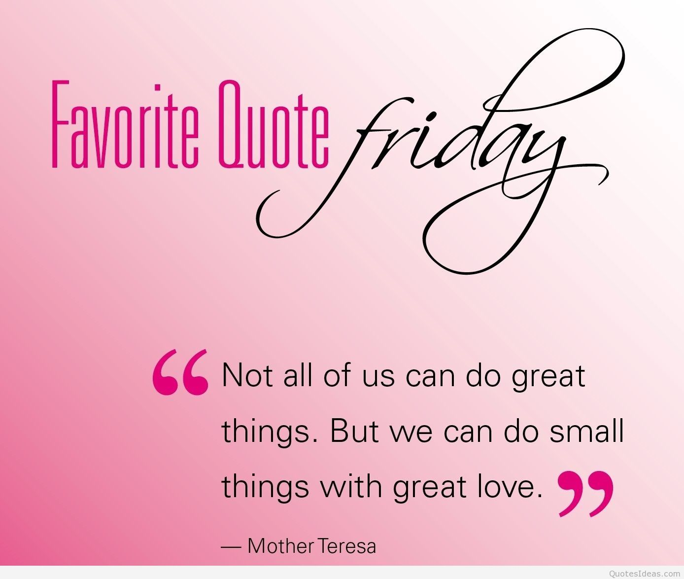 Not All Of Us Can Friday Quotes