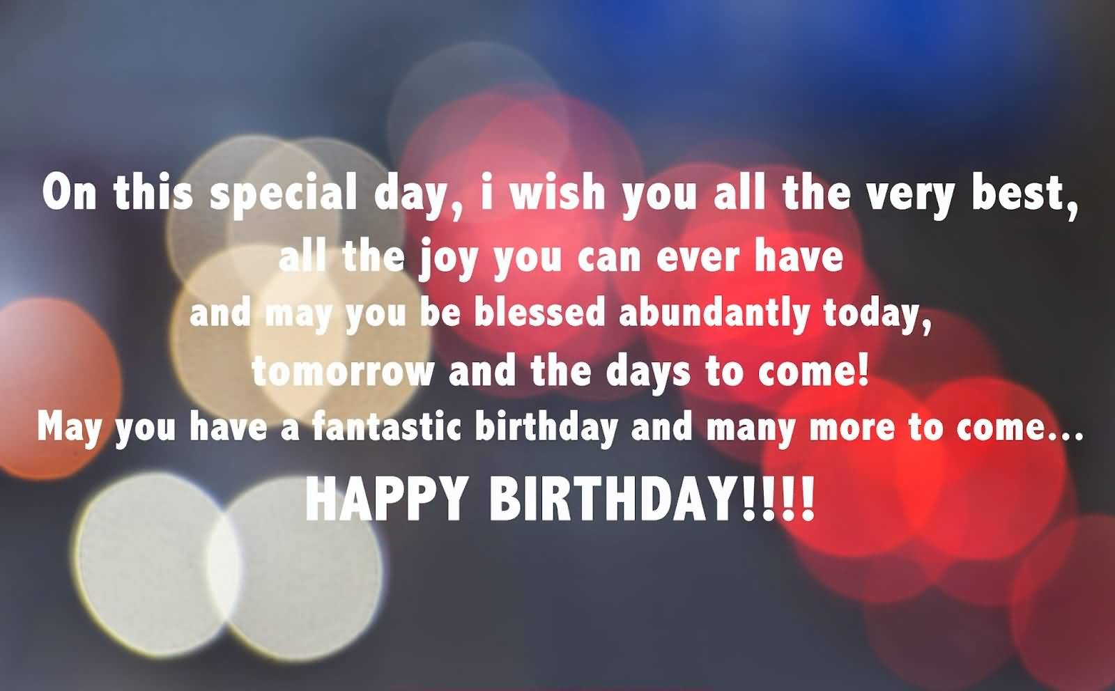 On this special day, I wish you all the Happy Birthday to you dear great blessing wishes image