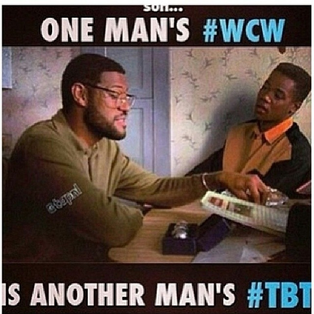 One Man 's Wcew Is Wcw Quotes