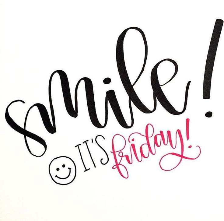 Smile It's Friday Friday Quotes