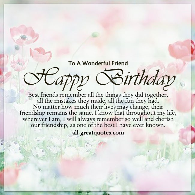To a wonderful Friend Happy Birthday best friends remember  valuable words with blessing wishes