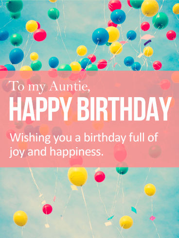 To my Auntie Happy Birthday wishing you a birthday pretty greeting card with  best background wishes