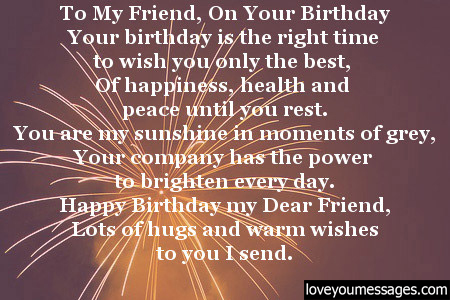 To my friend, on your birthday dear Best Friend lovely  message wishes to you