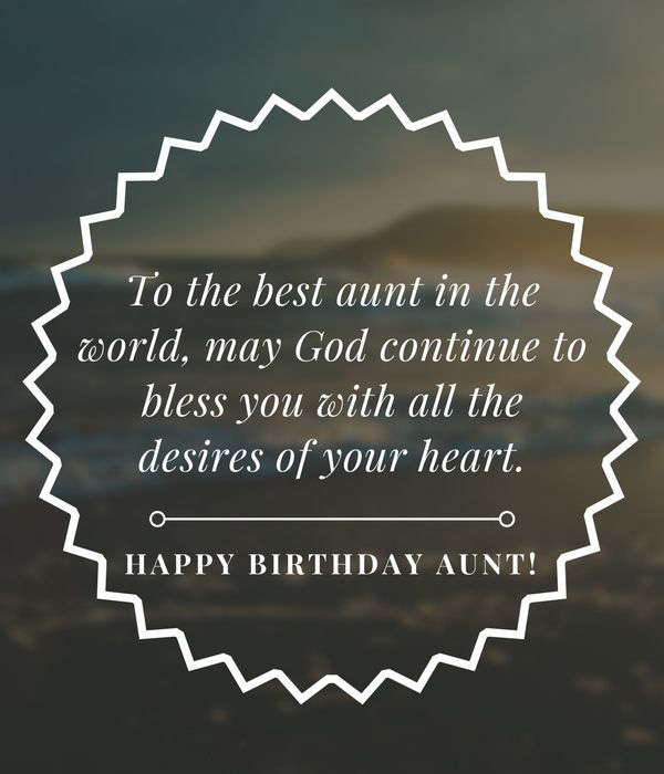 To the best aunt in the world, Happy Birthday Aunt top quote wishes for her