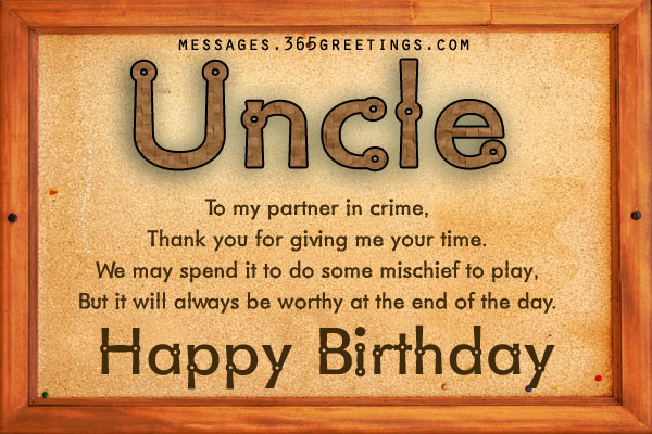 Uncle to my partner in crime thank you for giving me happy birthday greeting messages wishes on this day