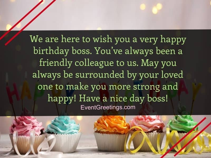We are here to wish you a very Happy Birthday Boss greetings wishes