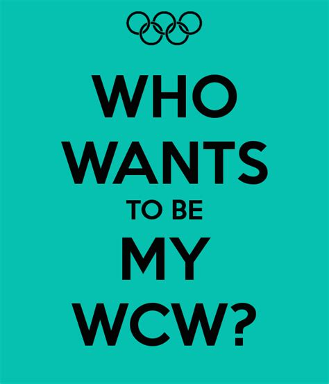 Who Wants To Be My Wcw Quotes