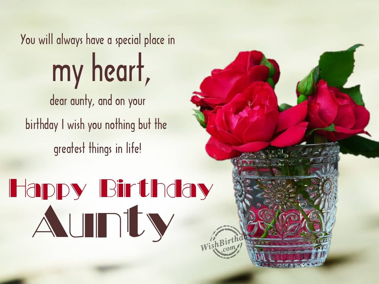 You always have a special place Happy Birthday Aunt attractive message wish with roses