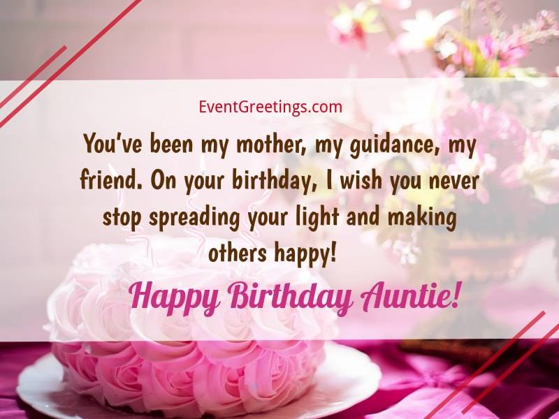 You've been my mother, my guidance Happy Birthday Aunt meaningful greetings wishes for you