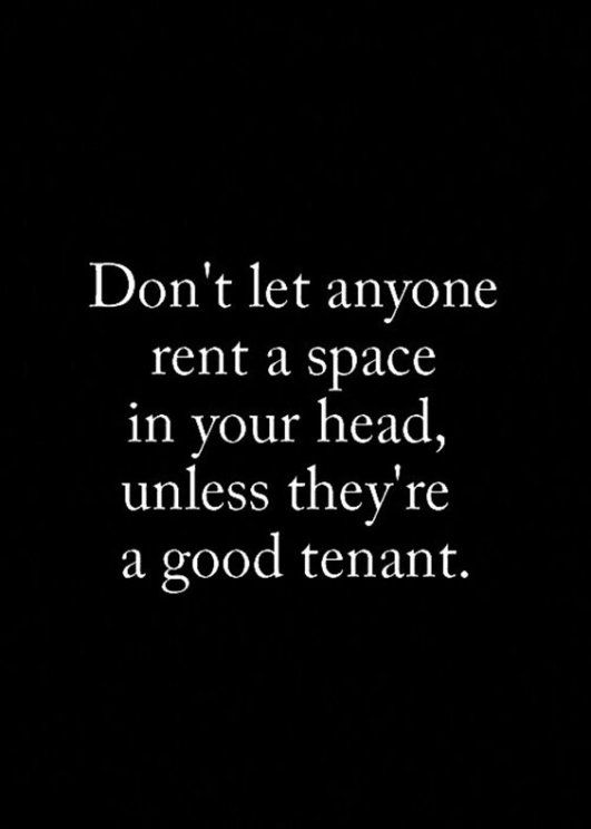 Don't Let Anyone Rent A Emotional Quotes