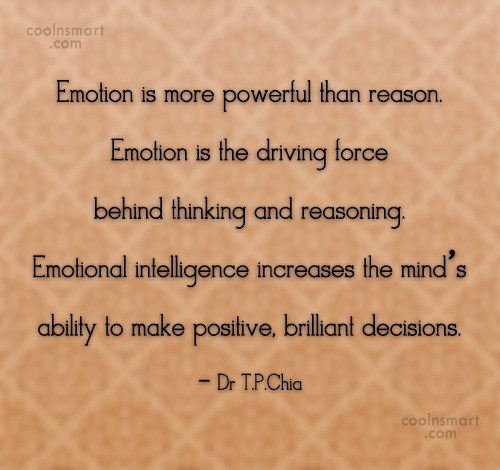 Emotion Is More Powerful Emotional Quotes