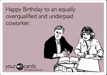 Happy Birthday To An Coworker Birthday Meme