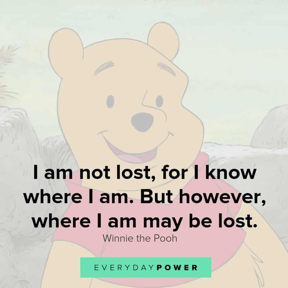I Am Not Lost For Winnie The Pooh Quotes