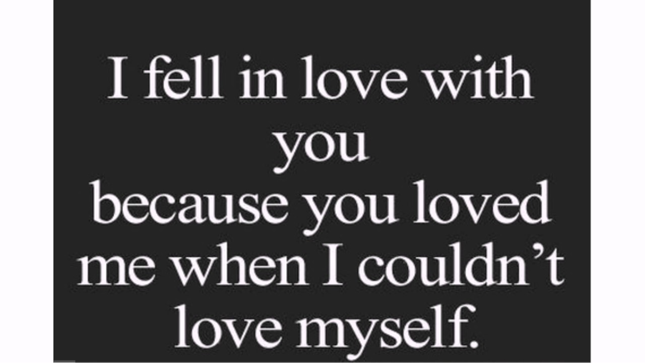 I Fell In Love Emotional Quotes