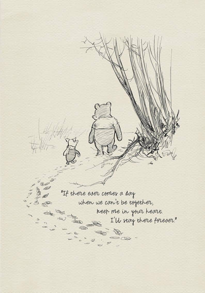 If There Ever Comes Winnie The Pooh Quotes