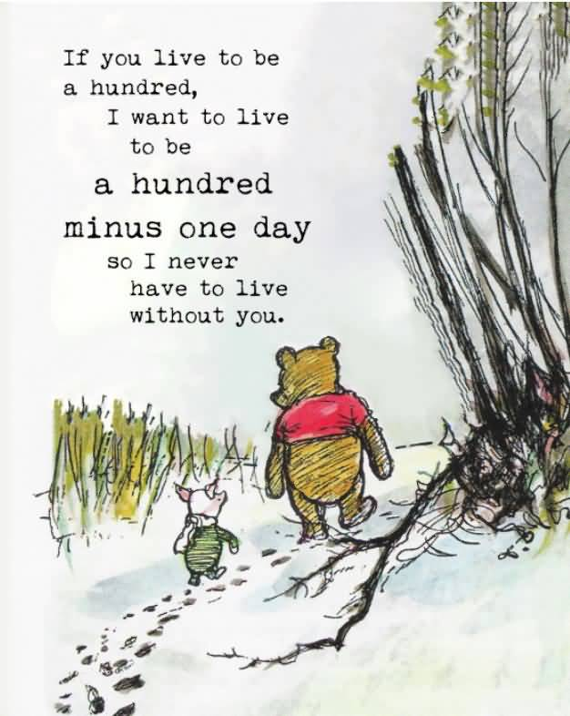 If You Live To Be Winnie The Pooh Quotes