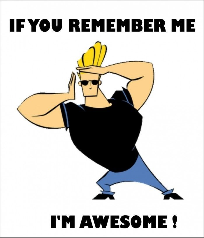 If You Remember Me Johnny Bravo Quotes