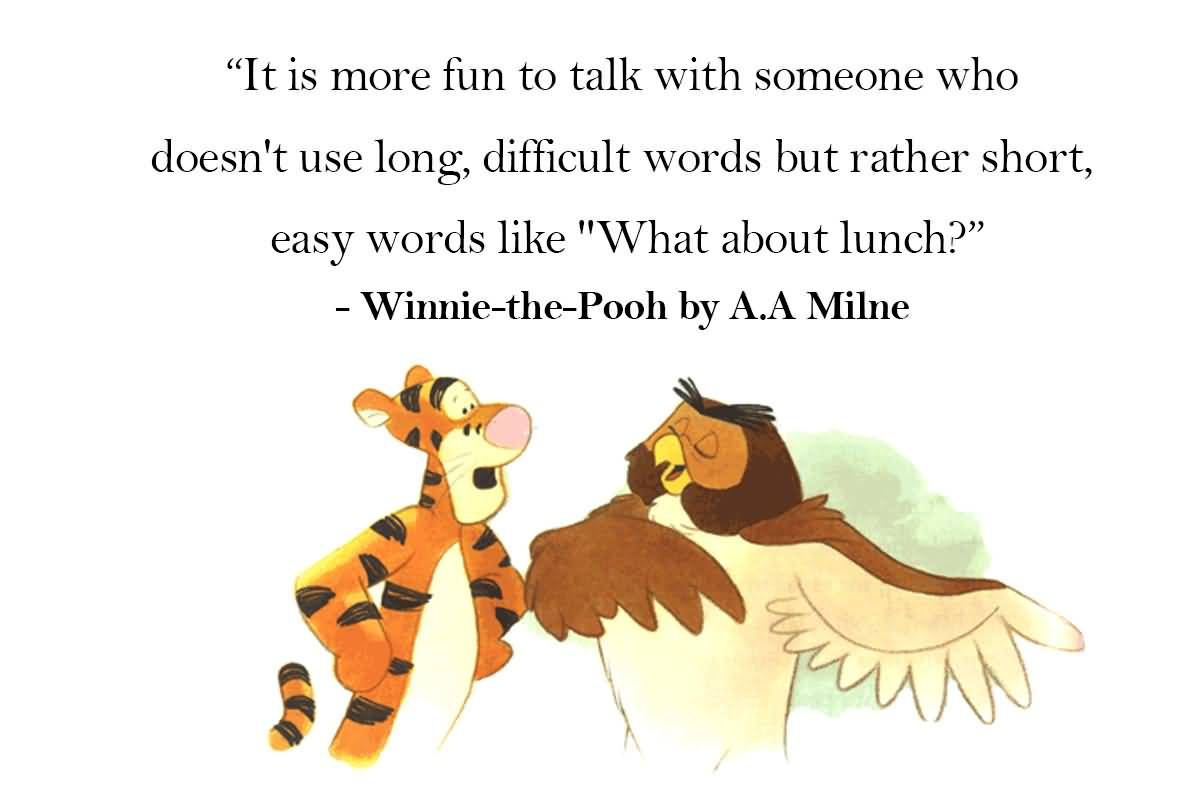 It Is More Fun Winnie The Pooh Quotes