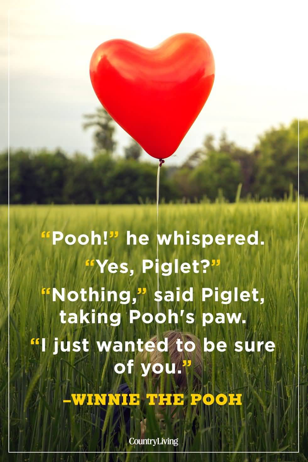 Pooh He Wispered Yes Winnie The Pooh Quotes