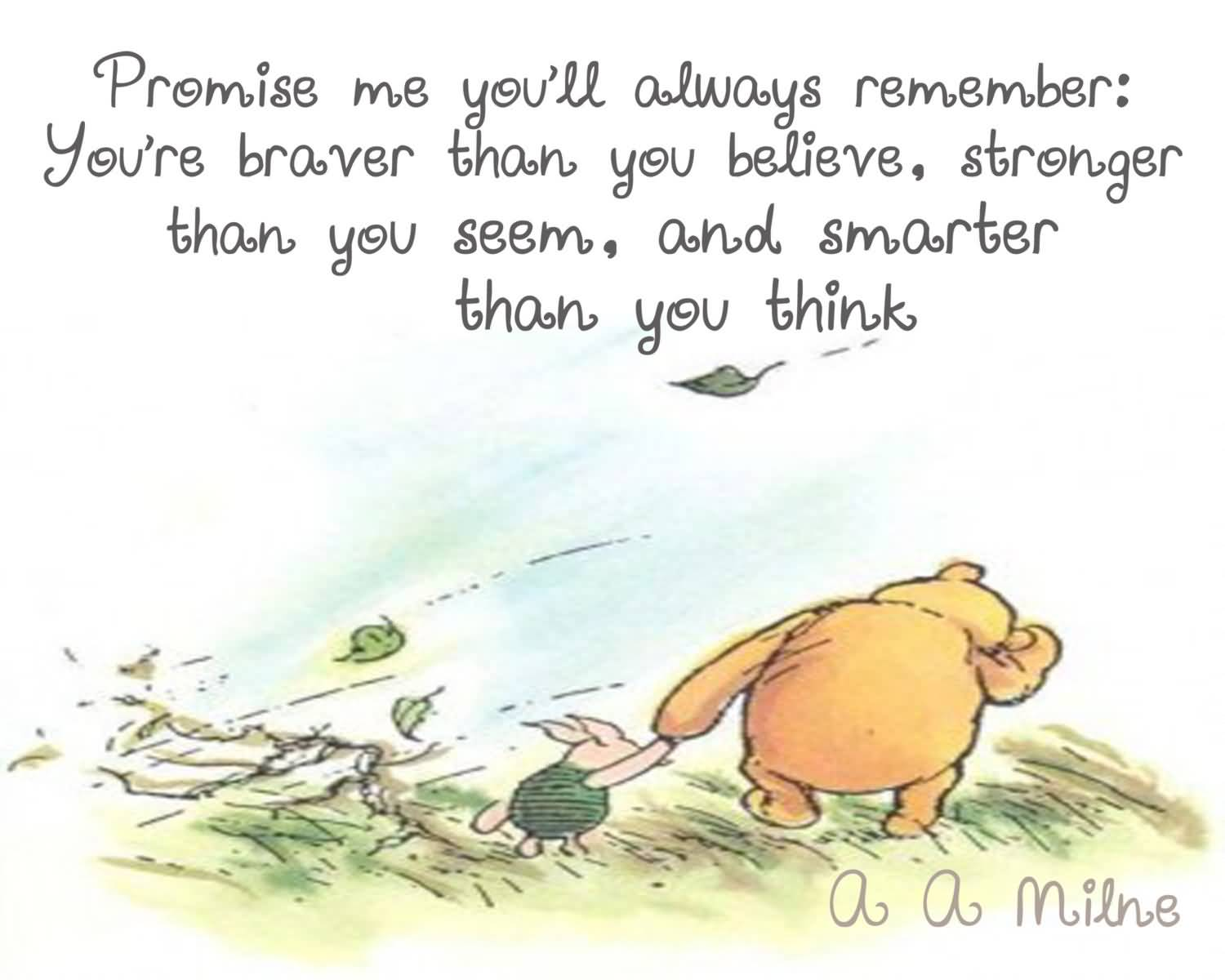 Promise Me You'll Always Remember Winnie The Pooh Quotes