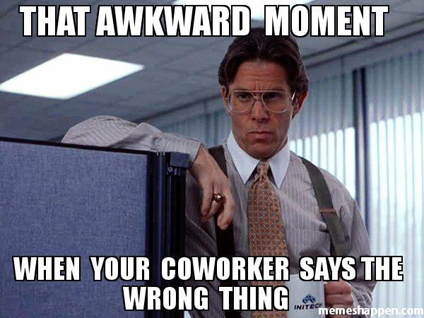 That Awkward Moment When Coworker Birthday Meme