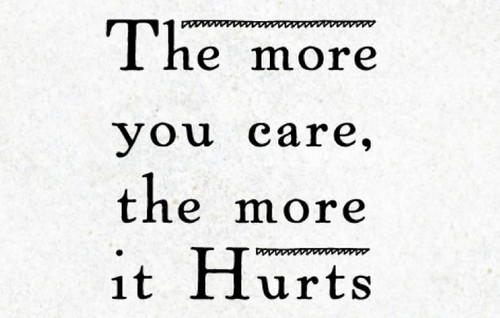 The More You Care Emotional Quotes