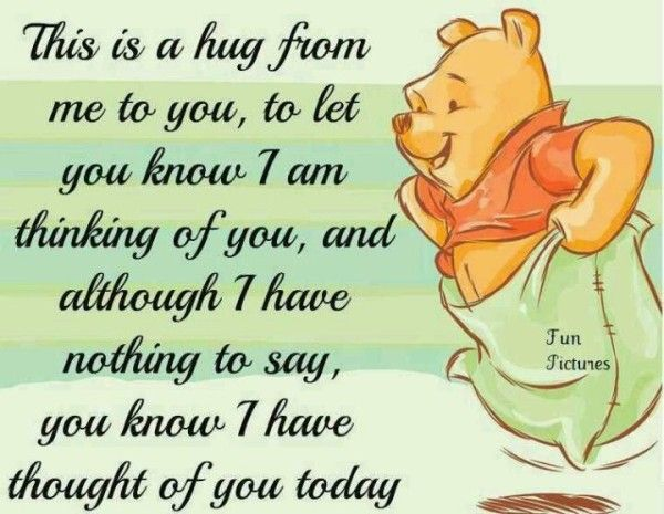 This Is A Hug From Winnie The Pooh Quotes