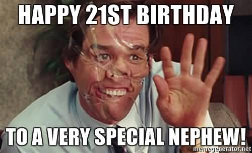 To A Very Special Happy Birthday Nephew Meme