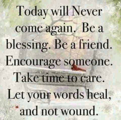 Today Will Never Come Encouraging Quotes