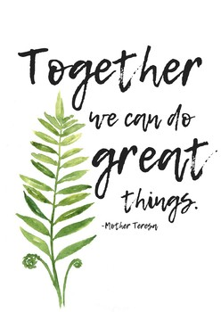 Together We Can Do Plant Quotes