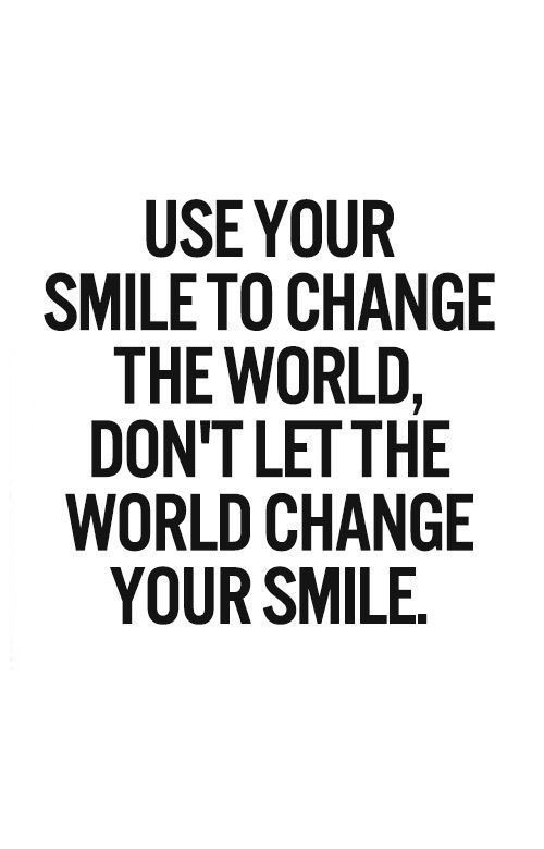 Use Your Smile To Change Emotional Quotes