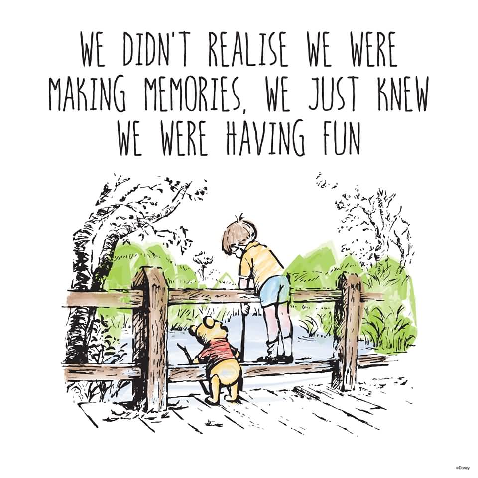 We Didn't Realise We Winnie The Pooh Quotes
