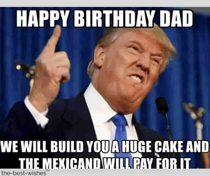 We Will Build You Happy Birthday Dad Meme