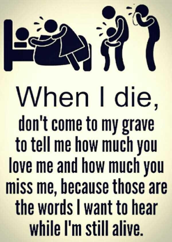 When I Die Don't Emotional Quotes