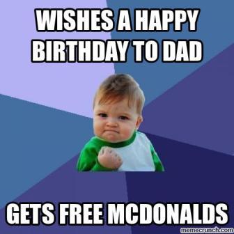 Wishes A Happy Birthday Happy Birthday Dad Meme