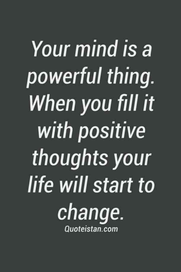 Your Mind Is A Powerful Emotional Quotes
