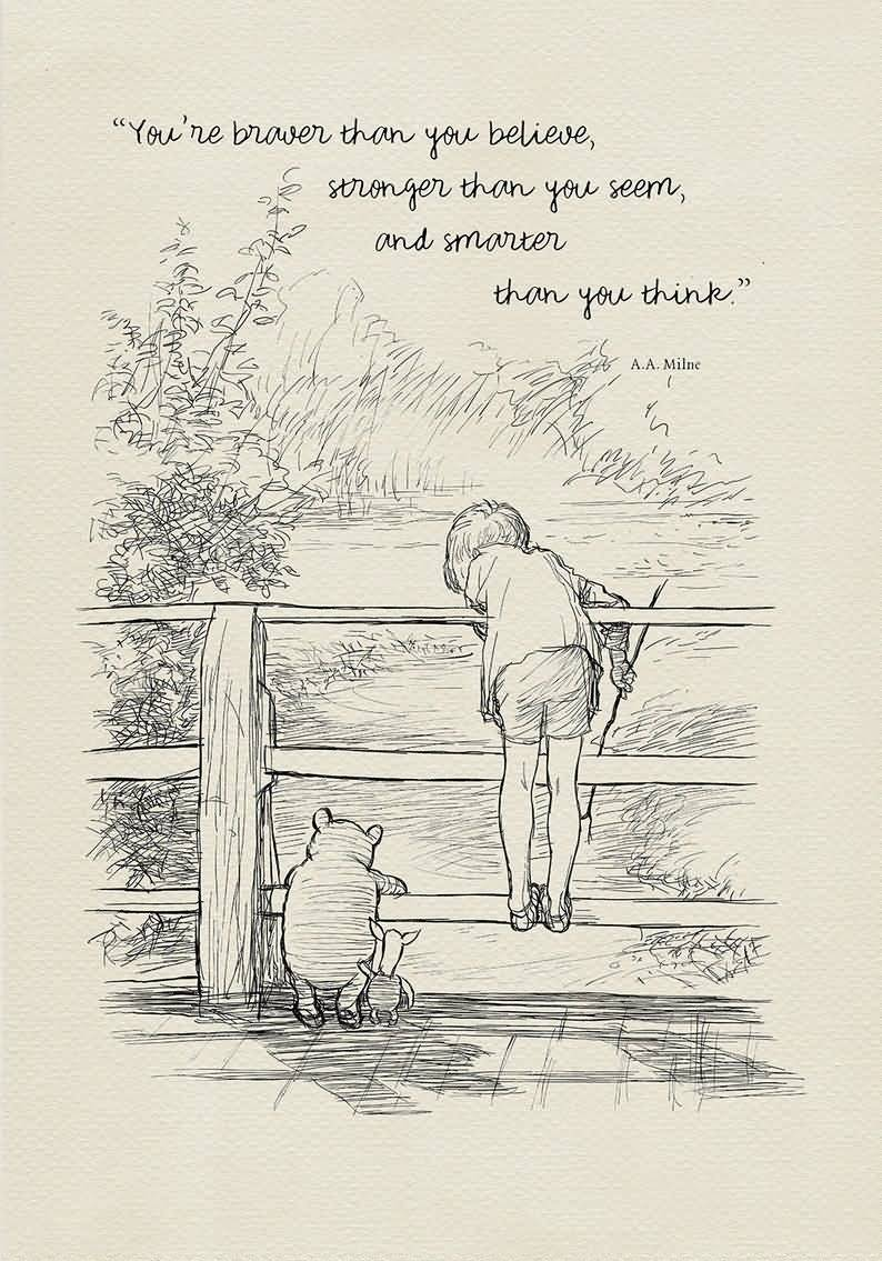 You're Brave Than You Winnie The Pooh Quotes