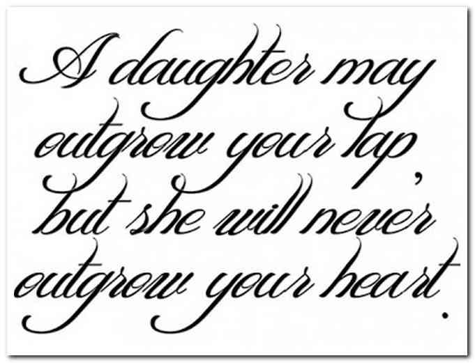 A Daughter May Outgrow Soon To Be Father Quotes