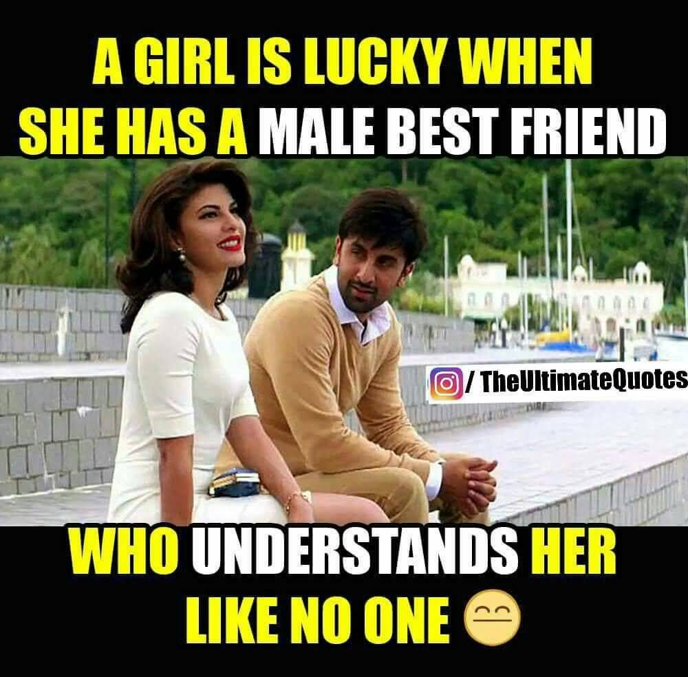 A Girl Is Lucky Male Female Friendship Quotes