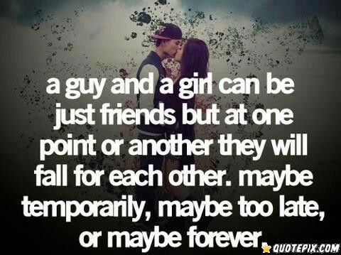 A Guy And A Girl Can Male Female Friendship Quotes