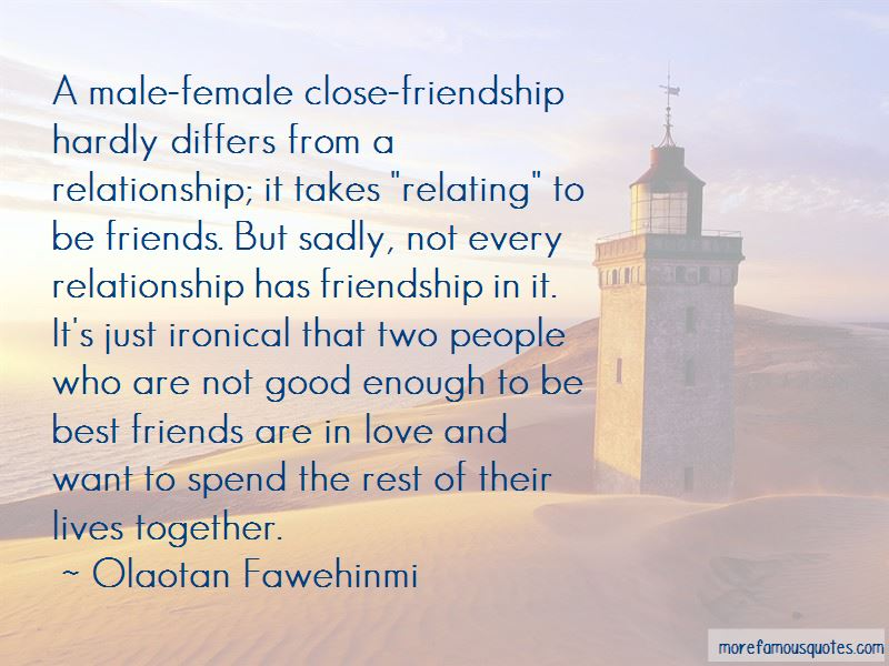 A Male Female Close Male Female Friendship Quotes