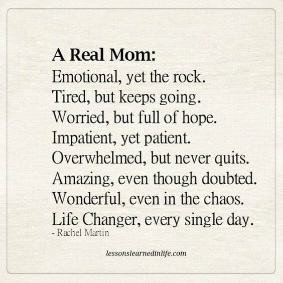 A Real Mom Emotional Funny Mom Quotes